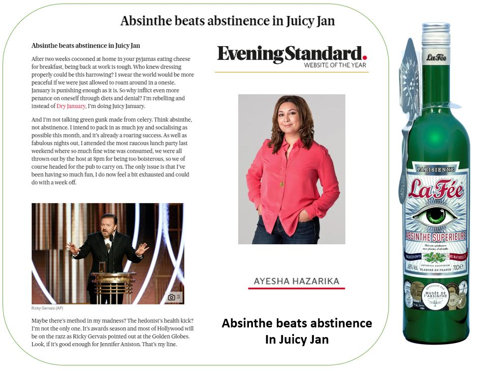 Absinthe beats abstinence In Juicy Jan, by Ayesha Hazarika of the Evening Standard.
